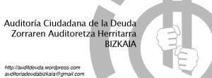 Auditoria Cuidada de la deuda/Zorraren Auditoretza Herritara